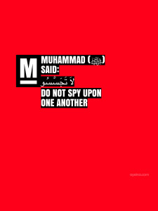 do not spy upon one another - hadith - laa tajassasu