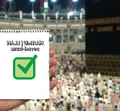 The Ultimate Packing Checklist for Hajj/Umrah: Must-haves