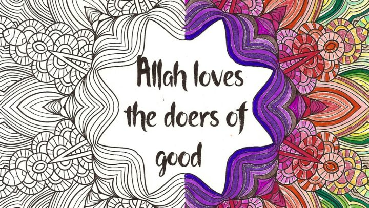 Allaah loves the doer of good