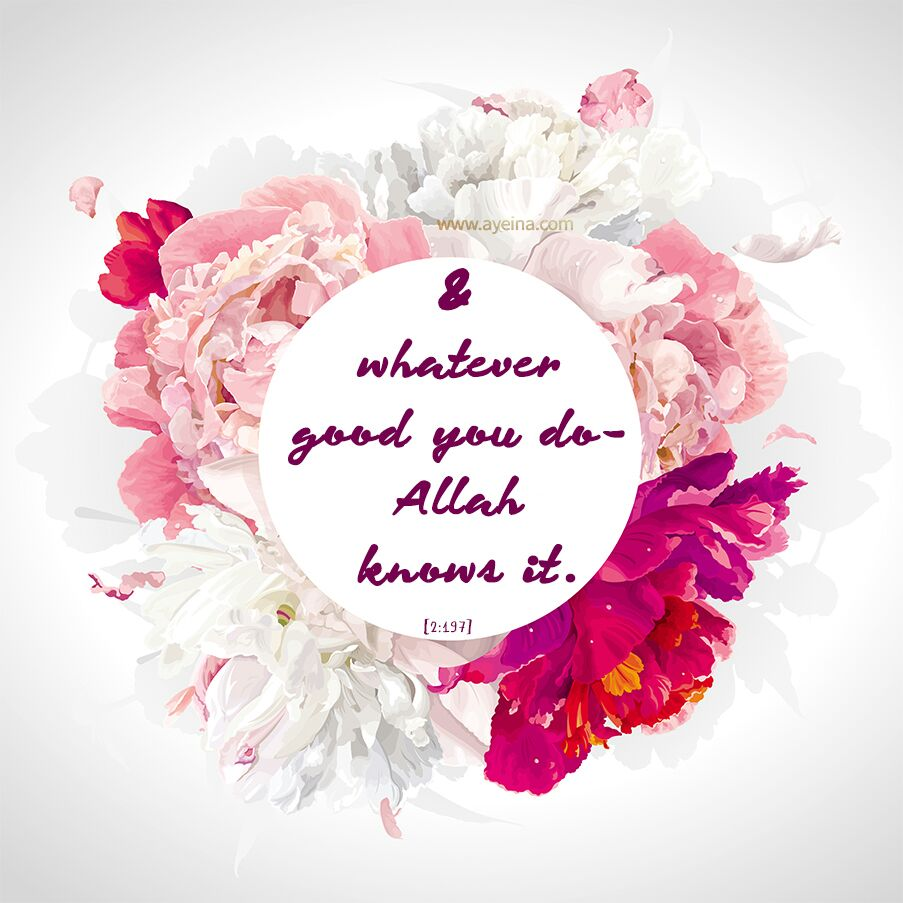 whatever good you do, Allaah knows it calligraphy hand lettering islamic art quranic reminders watercolor flowers islamic print square frame surah baqarah white background