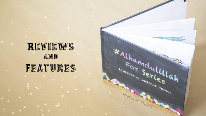 #AlhamdulillahForSeries – Gratitude Journal for Muslims
