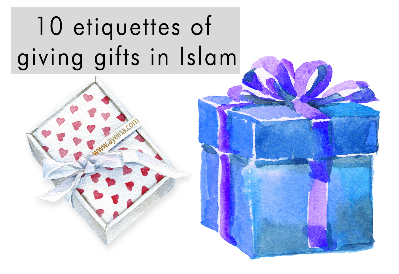zayeneesha ayeina, giving gifts, muslim, islam, how to give gifts