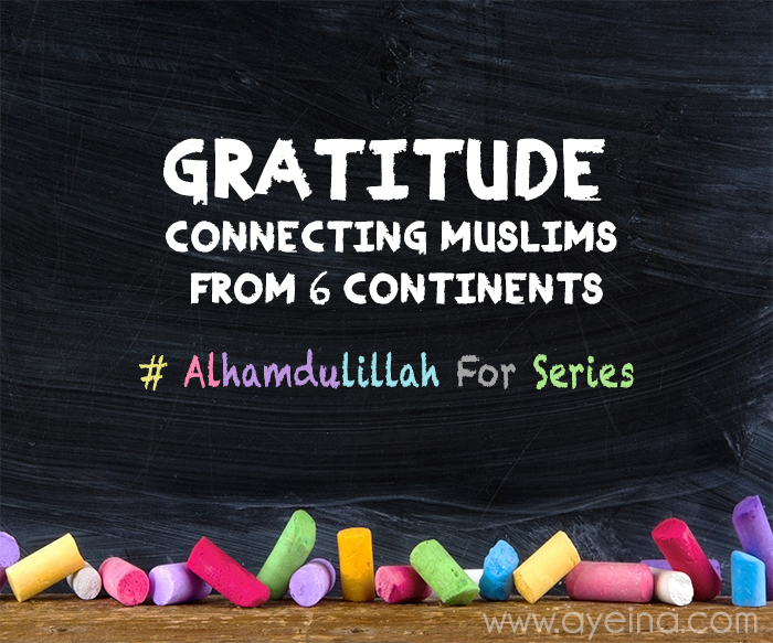 Gratitude for Muslims Around the World