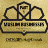small muslim businesses that cater to your hajj/umrah needs, list of islamic stores, online muslim shops, muslimah entrepreneurs