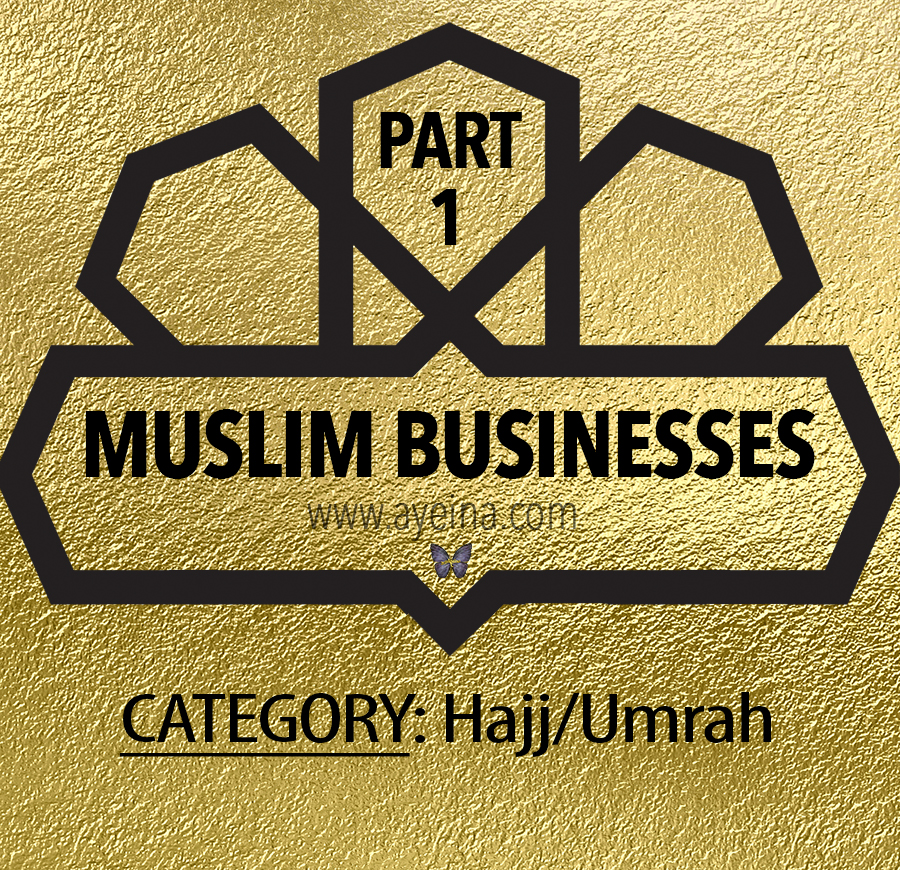 Support Muslim Businesses#1: Hajj/Umrah Products (for adults & kids)