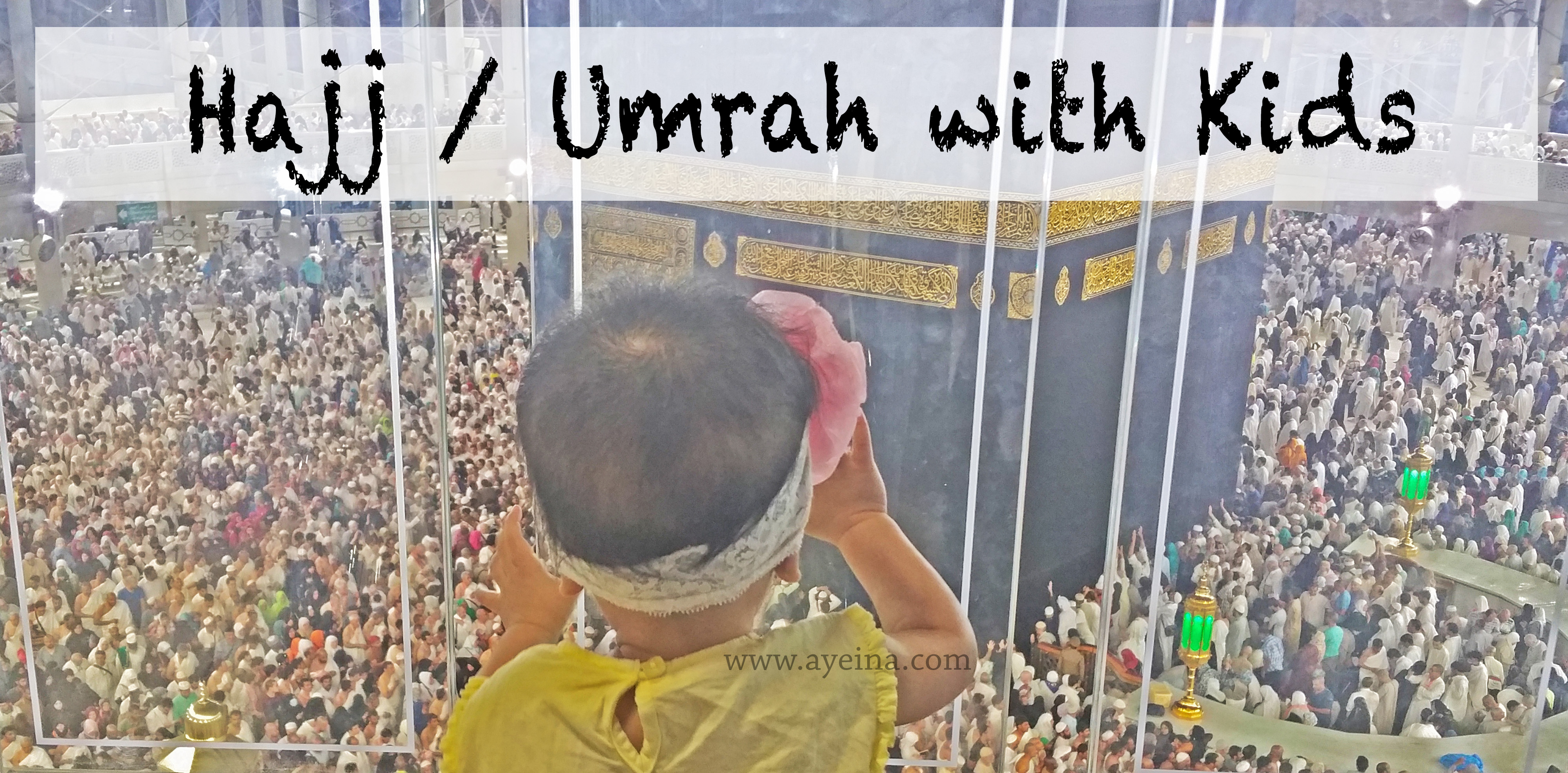 Packing Checklist for Hajj/Umrah with Kids