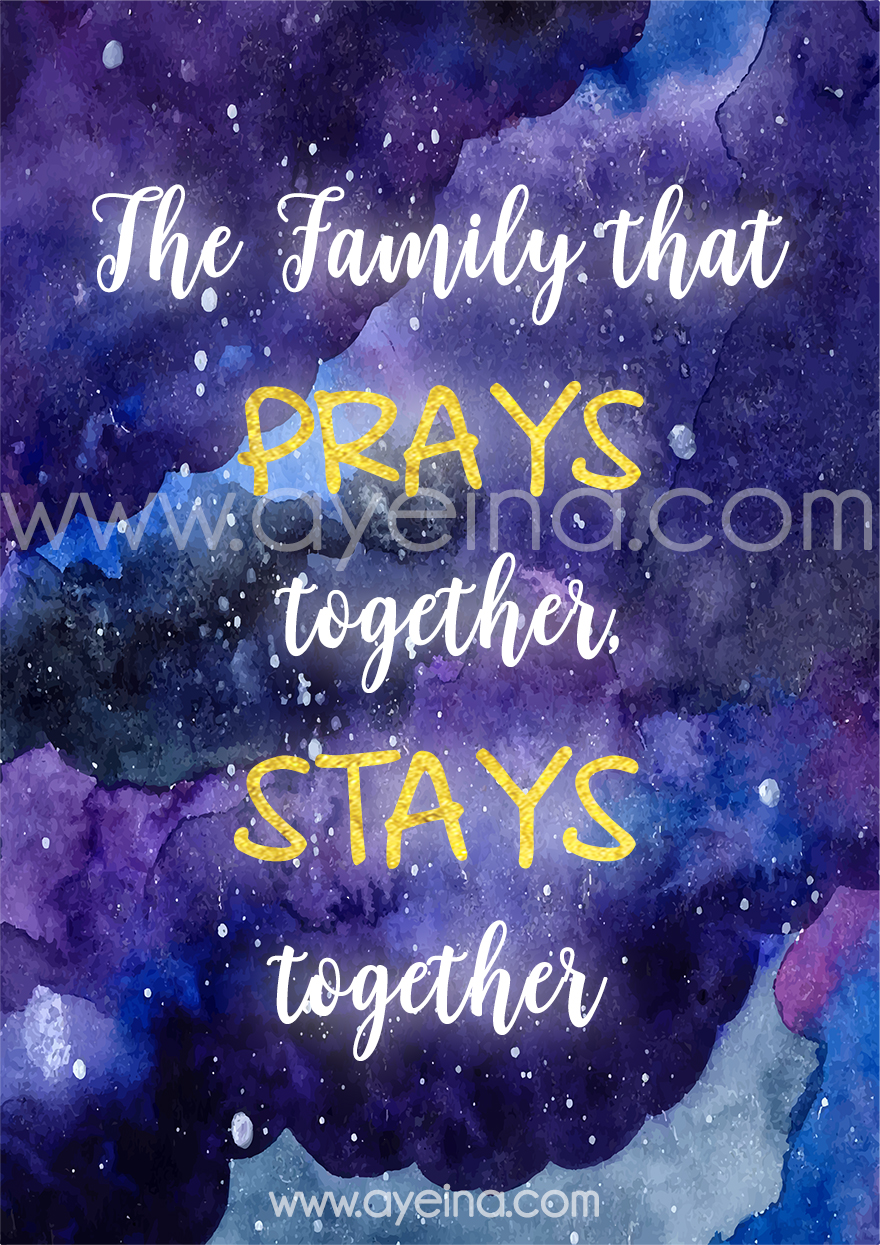 pray together  stay together free galaxy printable