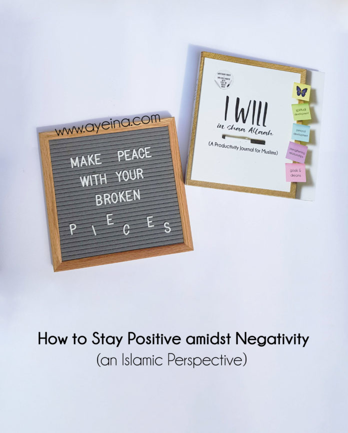 stay positive - make peace with your broken pieces - islamic flatlay - letterboard photography - book - journal